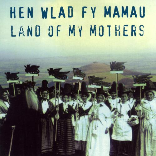 Anhrefn - Hen Wlad Fy Mamau