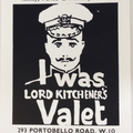 I Was Lord Kitchener's Valet Screenprint