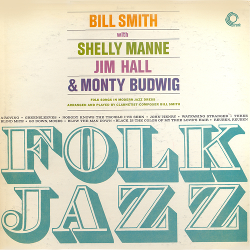 The Bill Smith Quartet - Folk Jazz