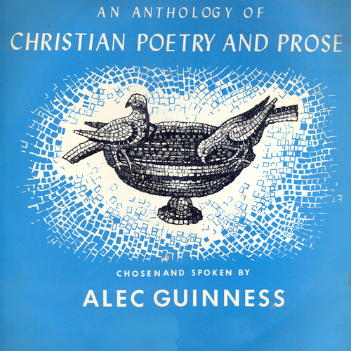 Alec Guinness - An Anthology of Christian Poetry and Prose
