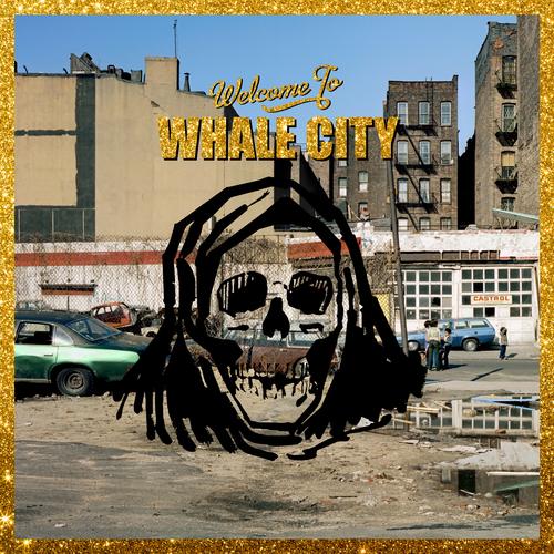 Warmduscher - Whale City