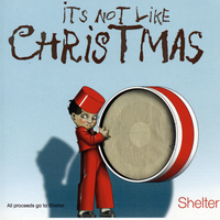 Various Artists - It's Not Like Christmas