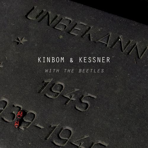 Kinbom & Kessner - With The Beetles