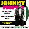 "Real Cool Baby 7"" (Green Vinyl)"