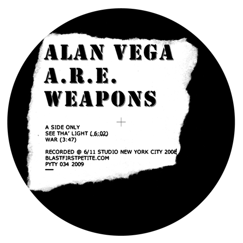 Alan Vega with A.R.E Weapons - See Tha Light/War