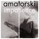 Impatience DVD