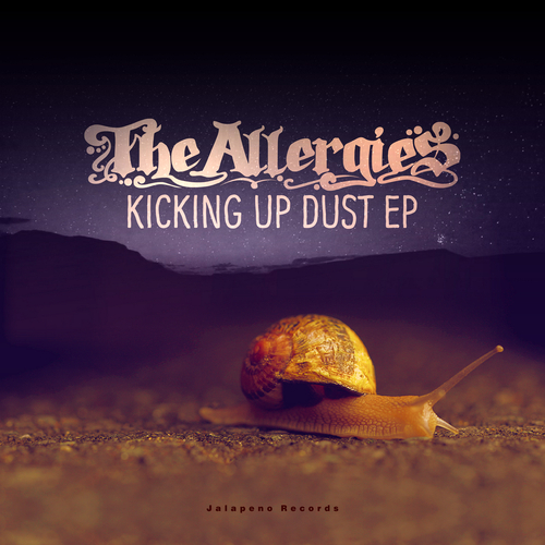 The Allergies - Kicking Up Dust