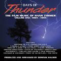 Days of Thunder: The Film Music of Hans Zimmer, Vol. 1 (1984 - 1994)