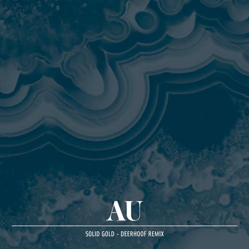 AU - Solid Gold (Deerhoof remix)