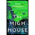 The High House by Jessie Greengrass