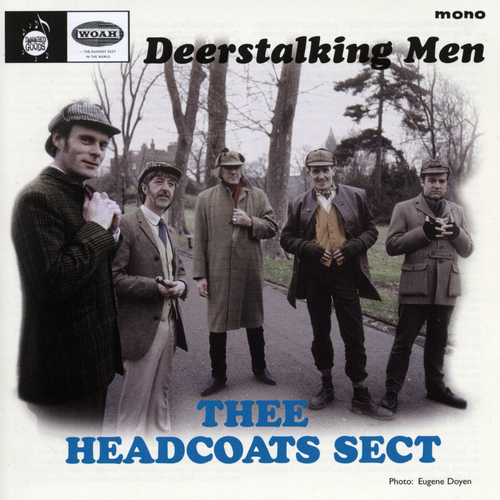 Thee Headcoat Sect - Deerstalking Men