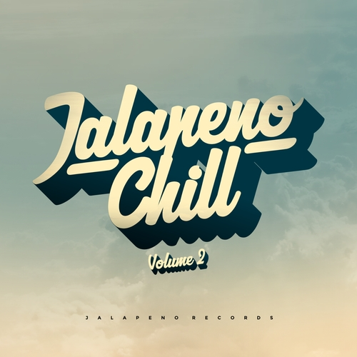Various Artists - Jalapeno Chill, Vol. 2