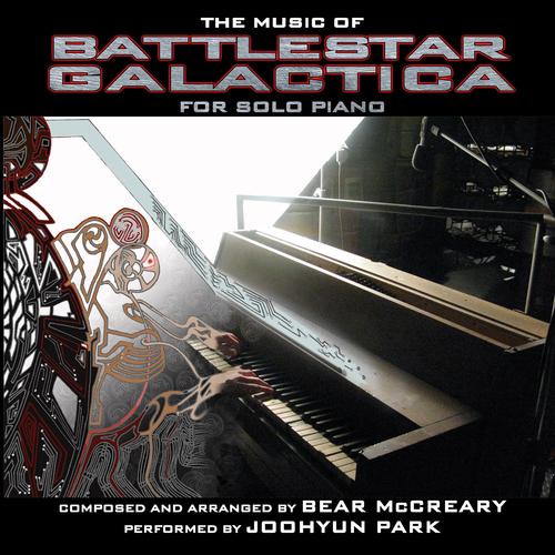 Joohyun Park - The Music of Battlestar Galactica for Solo Piano