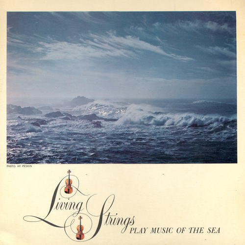 The Living Strings With Johnny Douglas - Living Strings Play Music of the Sea