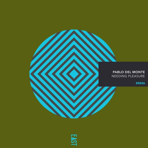 Pablo del Monte - Needing Pleasure
