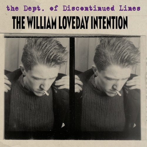 The William Loveday Intention - The Dept. of Discontinued Lines (4CD Box)
