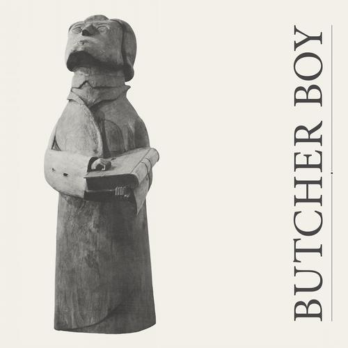 Butcher Boy - Bad Things Happen When It's Quiet